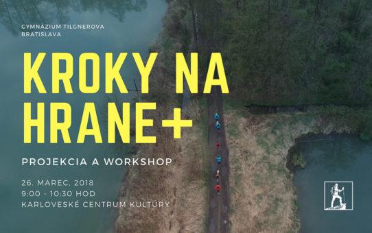 Projekcia filmu a workshop Kroky na hrane+ | Gymnázium Tilgnerova Bratislava